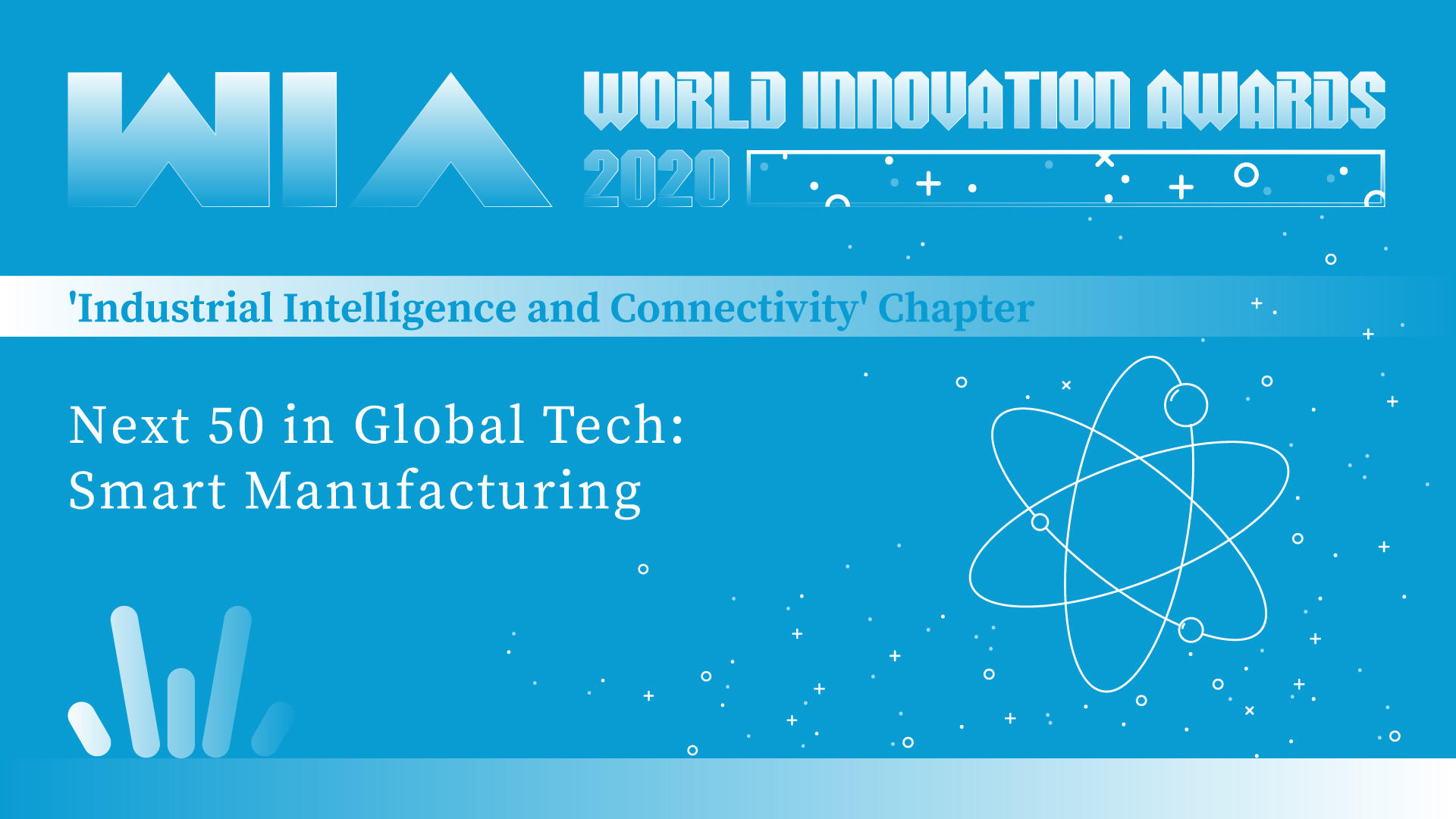 WIA2020 | Next 50 in Global Tech: Smart Manufacturing