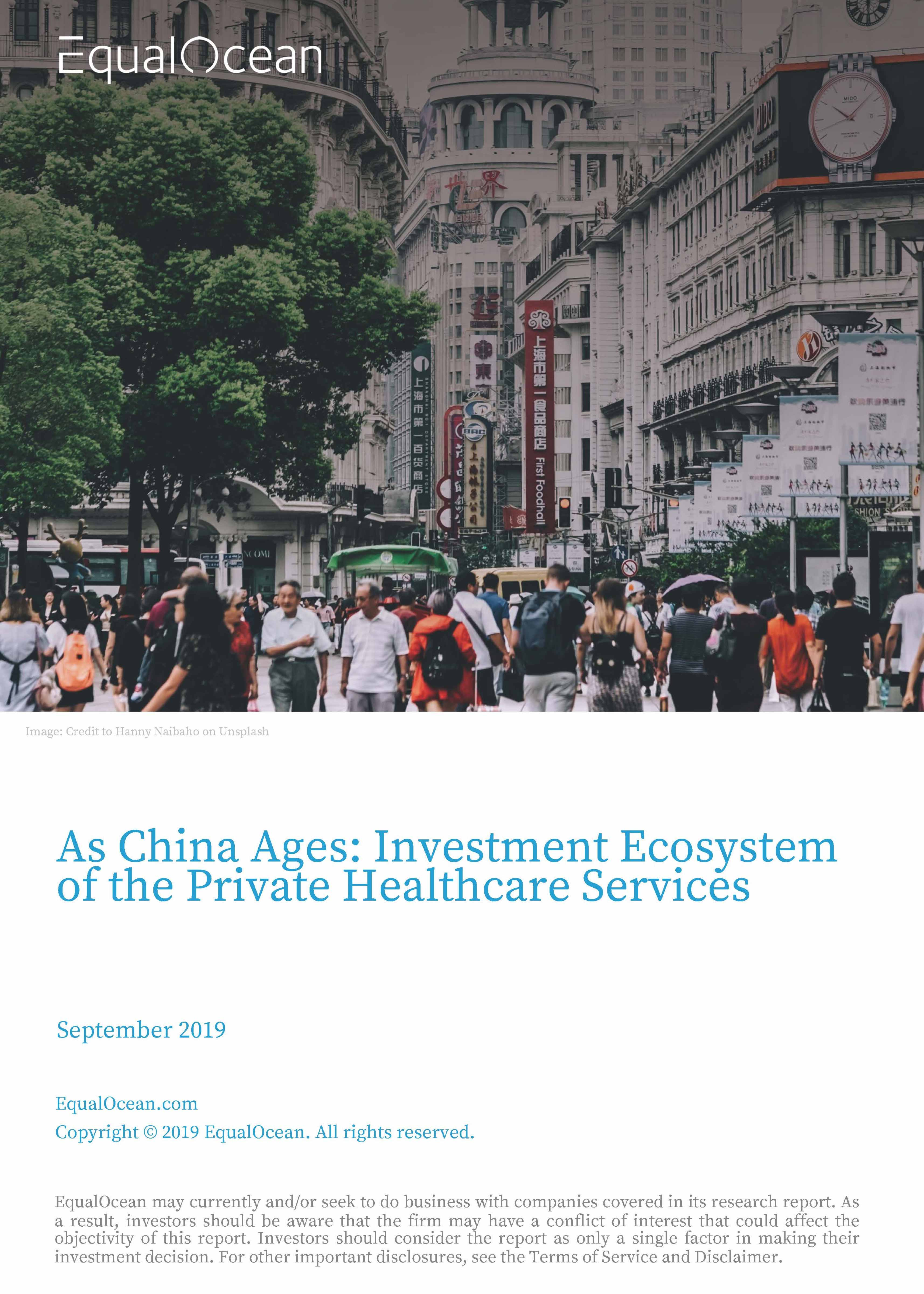 As China Ages: Investment Ecosystem of the Private Healthcare Services