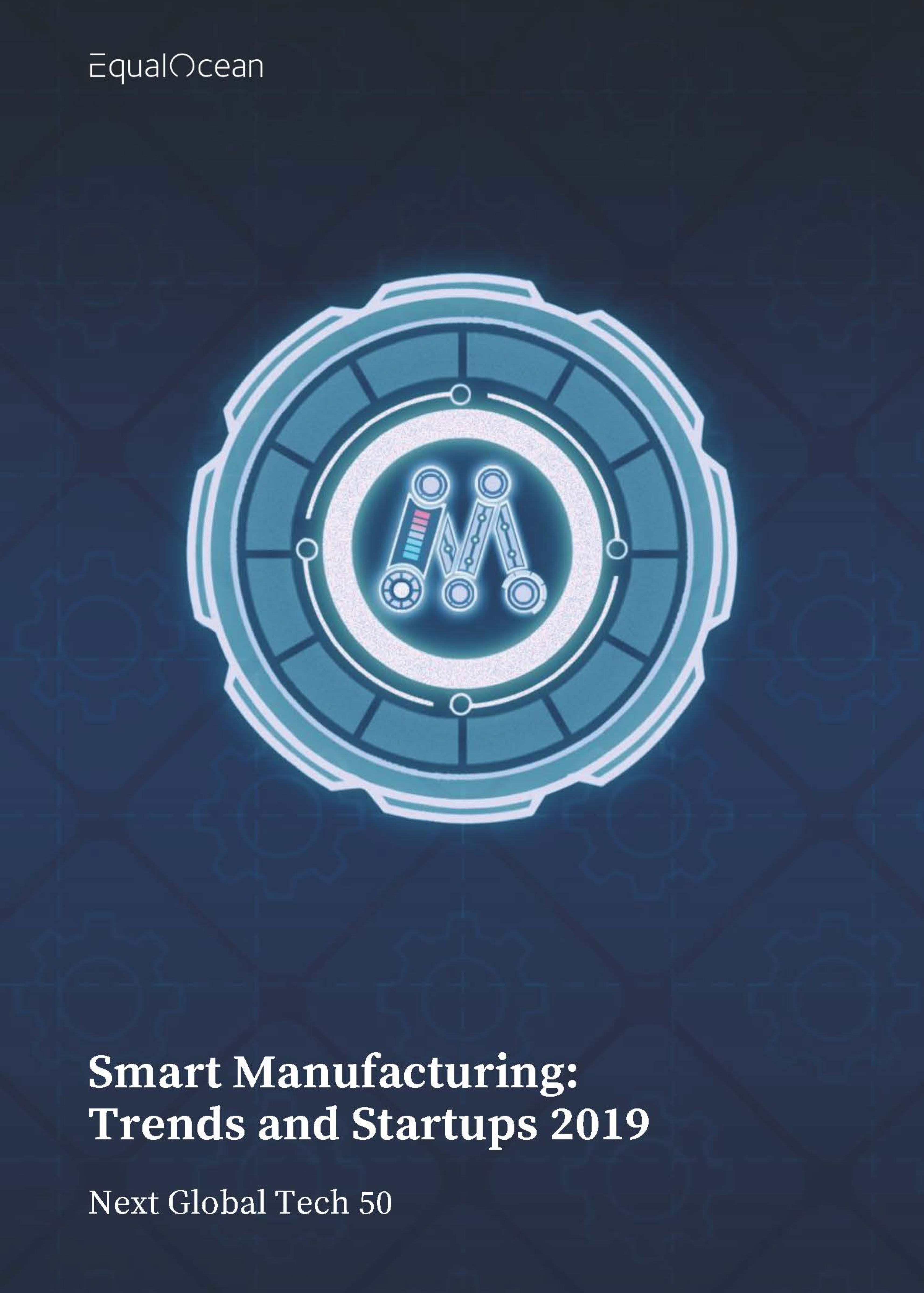 Smart Manufacturing: Trends and Startups 2019