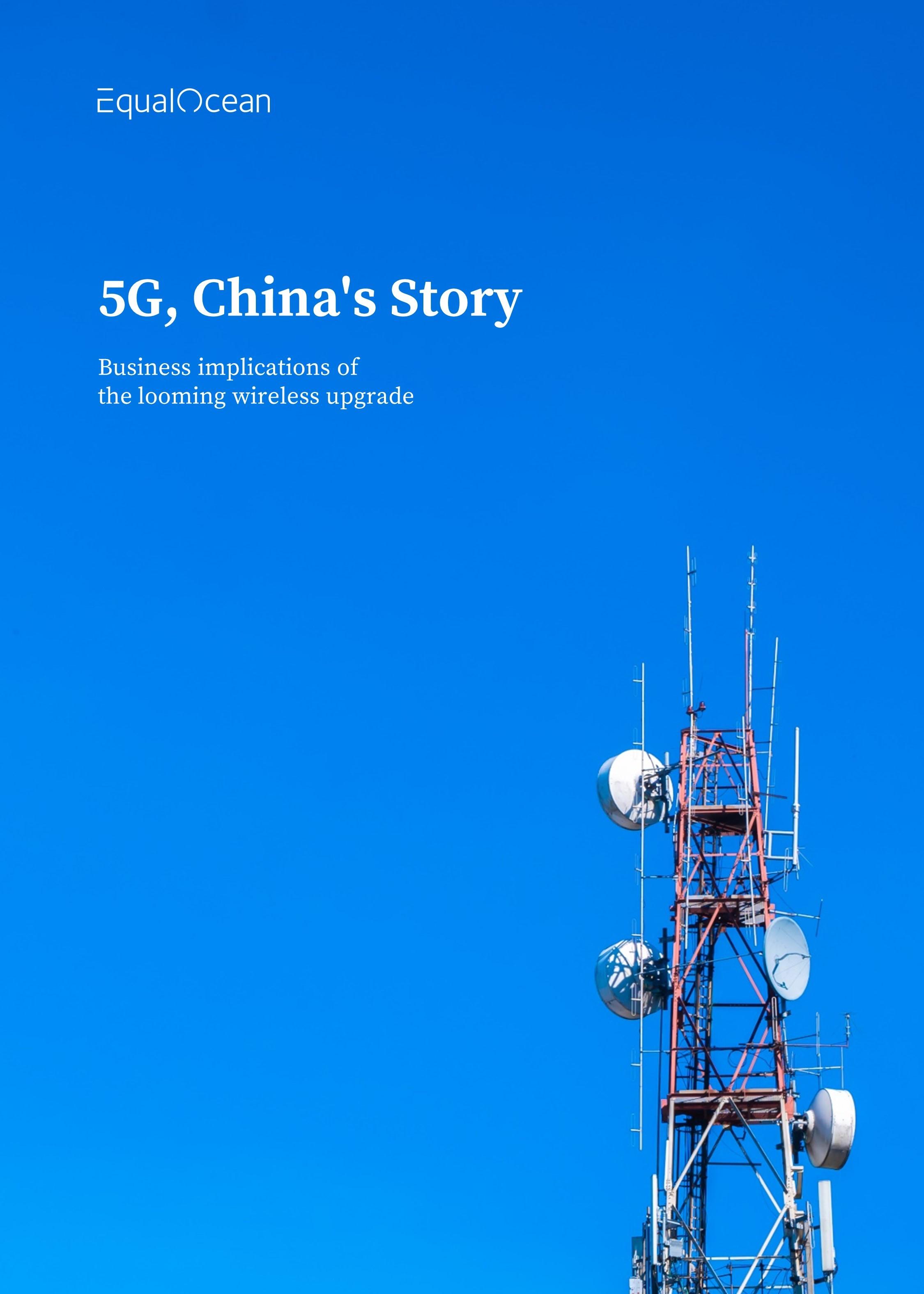 5G, China's Story